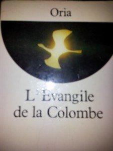 Un extrait de L'Evangile de la Colombe ORIA dans L'Evangile de la Colombe Oria Colombe-ORIA3-225x300
